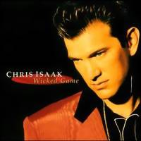 Isaak, Chris: Wicked game -best of-