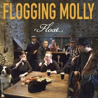 Flogging Molly : Float