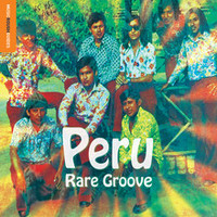 V/A: Rough guide to Peru rare groove