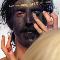 Zappa, Frank: Joe's Garage Acts II & III