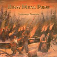 Heavy Metal Perse: Tervemenoa tuonelaan