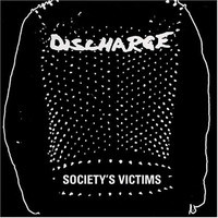 Discharge: Society's Victims