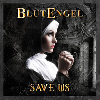 BlutEngel: Save Us
