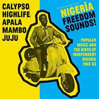 V/A: Nigeria freedom sounds