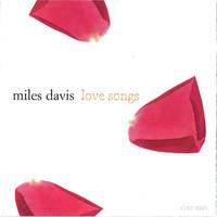 Davis, Miles: Love Songs