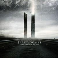 Loomis, Jeff: Zero order phase