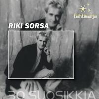 Sorsa, Riki: Tähtisarja – 30 Suosikkia