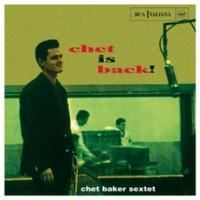 Baker, Chet: Chet is back!