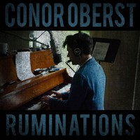 Oberst, Conor: Ruminations