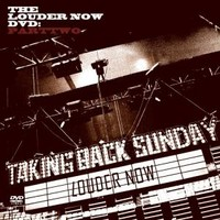Taking Back Sunday : Louder now: parttwo