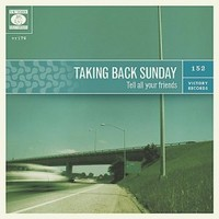 Taking Back Sunday : Tell all your friends