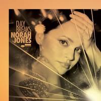 Jones, Norah: Day breaks