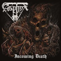 Asphyx : Incoming Death
