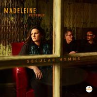 Peyroux, Madeleine: Secular Hymns