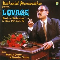 Merriweather, Nathan: Music to Make Love to Your Old Lady By