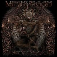 Meshuggah : Koloss