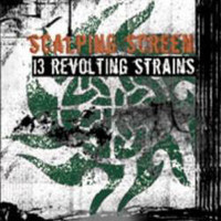 Scalping Screen: 13 Revolting Strains