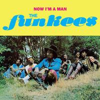 Funkees: Now I'm A Man
