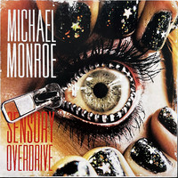 Monroe, Michael : Sensory Overdrive