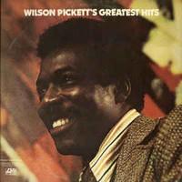 Pickett, Wilson: Wilson Pickett's Greatest Hits