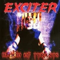 Exciter: Blood Of Tyrants