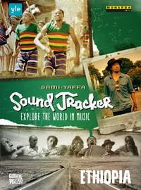 Yaffa, Sami: Sound tracker - Ethiopia