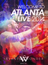 Seventh Wonder: Welcome to Atlanta live 2014