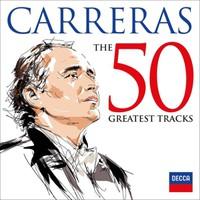 Carreras, Jose: Jos? carreras 50 greatest tracks