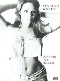 Carey, Mariah: Around the world