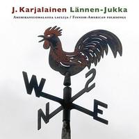 Karjalainen, J. : Lännen-Jukka