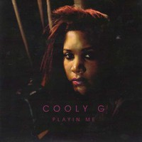 Cooly G: Playin' me