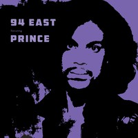 94 East: 94 East featuring Prince