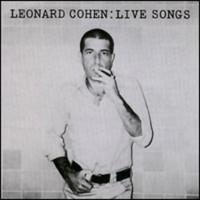 Cohen, Leonard: Live songs