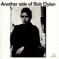 Dylan, Bob: Another side of Bob Dylan