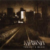 Katatonia: Tonight's music