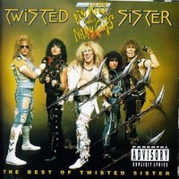Twisted Sister: Big hits and nasty cuts