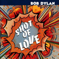 Dylan, Bob: Shot of love