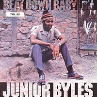Byles, Junior: Beat Down Babylon
