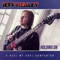 Healey, Jeff: Holding On