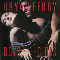 Ferry, Bryan: Boys And Girls