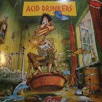 Acid Drinkers: Are You A Rebel?