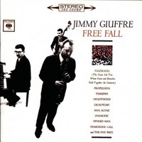 Giuffre, Jimmy: Free fall