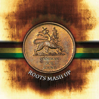 Poorman Dub Sound System: Roots Mash Up
