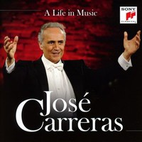 Carreras, Jose: A Life in Music