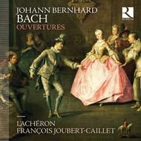 Bach, Johann Bernhard: Ouvertures