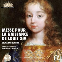 Rovetta, Giovanni: Messe pour la naissance de louis xiv
