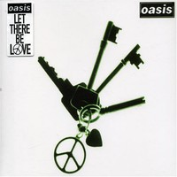 Oasis: Let There Be Love
