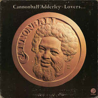 Adderley, Cannonball: Lovers...