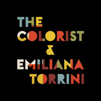 Torrini, Emiliana: The colorist & Emiliana Torrini