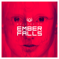 Ember Falls: Welcome To Ember Falls